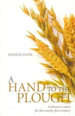 A farmer's vision for the twenty-first century, by Patrick Evans